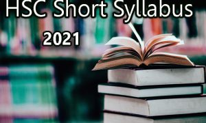 HSC 2021 Short Syllabus All Subject – Download PDF
